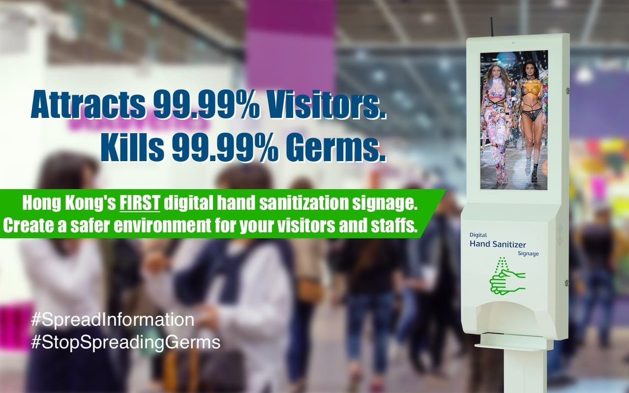 Hong Kong's First Digital Hand Sanitization Signage rental